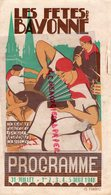 64- BAYONNE - RARE PROGRAMME LES FETES DE BAYONNE 1948- CORRIDA -PARTIE DE PELOTE-ANTONIO CARRO-PEPIN MARTIN VASQUEZ - Programs