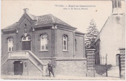 Weelde, Kapel En Gemeentehuis. - Ravels