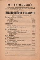 LE FRANCISME  BIBLIOTHEQUE FRANCISTE  BON DE COMMANDE COLLABORATION PROPAGANDE - 1939-45