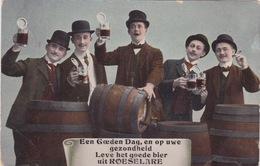 Roeselare, Bier, Een Goeden Dag En Op Uwe Gezondheid Leve Het Goede Bier Uit Roeselare! - Roeselare