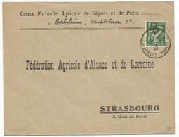SK541 - COLMAR R.P - 5 Aout 1940 - Pour STRASBOURG - Bonne Date - Alsace - - Alsace Lorraine