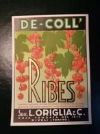 """6206 """" RIBES - DE-COLL' - SUCC. L. ORIGLIA & C.-RIVOLI-TORINO """" ORIGINALE - Etichette"""