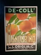 """6208 """" MANDARINO - DE-COLL' - SUCC. L. ORIGLIA & C.-RIVOLI-TORINO """" ORIGINALE - Etichette"""