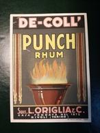 """6211 """" PUNCH RHUM - DE-COLL' - SUCC. L. ORIGLIA & C.-RIVOLI-TORINO """" ORIGINALE - Rhum"""