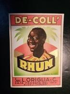 "6216 "" RHUM - DE-COLL' - SUCC. L. ORIGLIA & C.-RIVOLI-TORINO "" ORIGINALE - Rhum"