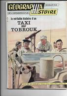 Rare - GEOGRAPHIA Magazine Janvier 1963 La Veritable Histoire D'un Taxi Pour Tobrouk - Geography