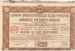 Titre Ancien - Union Industrielle Electrique Et Minière Franco-Belge  -Titre De 1931 - - Industrie
