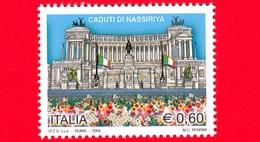 Nuovo - MNH - ITALIA - 2006 - Omaggio Ai Caduti Di Nassiriya - Vittoriano - 0,60 - 6. 1946-.. Repubblica