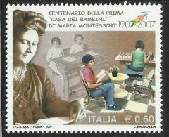 ITALIA REPUBBLICA ITALY REPUBLIC 2007 CENTENARIO DELLA PRIMA CASA DEI BAMBINI DI MARIA MONTESSORI MNH - 6. 1946-.. Repubblica