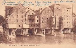 Meaux Le Vieux Moulin Sur Pilotis - Meaux
