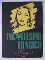 """Brochure Film Drammatico Del 1951 """"INCANTESIMO TRAGICO (Oliva)"""" Diretto Da Mario Sequi - Manifesti & Poster"""
