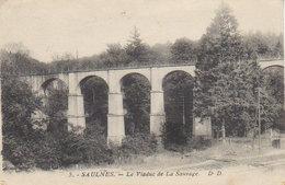 1925   Saulnes   Le Viaduc De  Lasauvage   ( Vers Sedan ) - Rodange