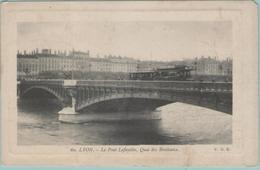 CPA:  LYON  (Dpt.69):     Le Pont Lafayette,  Quai Des Brotteaux  (Tramway Sur Le Pont)    (E2939) - Unclassified