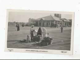 INDIAN SWEETS SELLER KARACHI 84      1935 - Pakistan