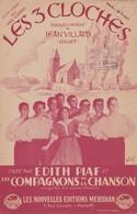 """10 L)   Les 3 Cloches   """"Les Compagnons De La Chanson Et Édith Piaf """" Partition Musicale Ancienne - Scores & Partitions"""