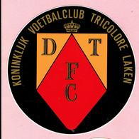 Sticker - KONINKLIJK VOETBALCLUB TRICOLORE LAKEN - D T FC - Autocollants