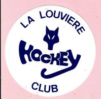 Sticker - LA LOUVIERE - HOCKEY CLUB - Autocollants