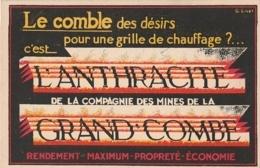 *** ***  Carte De Visite - Format CPA -- Le Comble  Des Désirs ... Anthracite Grand Combe - Dos Vierge - écrite (chiffre - Pubblicitari