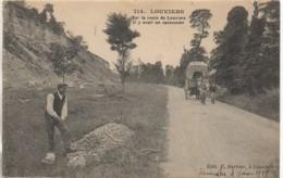 27 LOUVIERS Sur La Route De Louviers Il Y Avait Un Cantonnier.... - Louviers