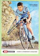 Felice GIMONDI , Autographe Manuscrit, Dédicace . 2 Scans. Salvarani 1970 - Radsport