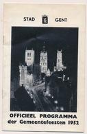 GENT - BOEKJE MET PROGAMMA DER GENTSCHE FEESTEN IN 1952 - NEDERLANDS  - ZIE MEERDERE AFBEELDINGEN - Gent