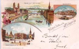 Suisse - Gruss Aus ZURICH -  Litho  - 1897 - ZH Zurich