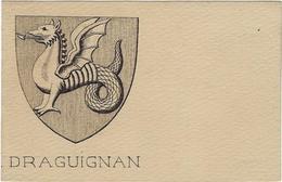 83  Draguignan Carte Postale Blason Armoirie De La Cite - Draguignan