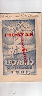 ESPAGNE- LEQUEITIO - LEKEITIO- FIESTAS 1931- RARE PROGRAMA OFICIAL SAN ANTOLIN- JOSE GAVICA-ROSARIO GALARZA-GRAN CAFE MA - Documenti Storici