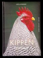 KIPPEN ENCYCLOPEDIE 336blz Met Veel Kleurenfoto's ©2008 KIP HOENDER HAAN HEN PLUIMVEE Coq Chicken Poulet Vogel Z435 - Encyclopedieën