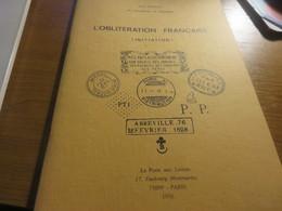 L'Oblitération Française (Initiation) De La Poste Aux Lettres - Other Books