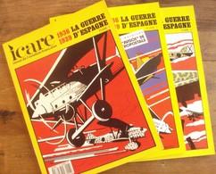 Revue Icare N° 118/130/149 : La Guerre D'Espagne 1936-1939 - Aviación
