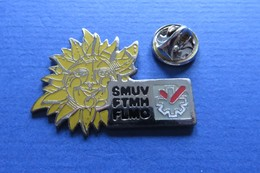 Pin's,Syndicat,SMUV FTMH,montre Horologe,suisse,soleil - Administration