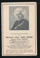 Wwe JULES ROGGE / EMMA CORNELIS - OPPERDEKENIN GEBUURTEDEKENIJNEN GENT - OOSTKAMP 1887 - GENT 1964 - Décès