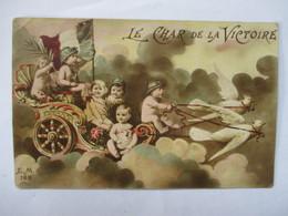 LE  CHAR  DE  LA  VICTOIRE   -  SIX  BEBES  SUR  UN  CHAR  TIRE PAR  DES PALOMBES    .....     TTB - Patriotiques