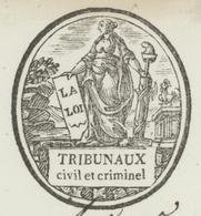Héraldique Besançon An 5 - 22.2.1797 Le Commissaire Du Pouvoir Des Tribunaux Civil Et Criminel - Historical Documents