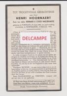 DOODSPRENTJE HOORNAERT HENRI ZOON VAN BERNARD EN MAELBRANCKE 1883 - 1952  Bewerkt Tegen Kopieren - Andachtsbilder