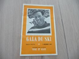 Plaquette 09/12/1960 Gala Du Ski Revue Neige Et Glace Salle Pleyel 24 Pages Pub Photo Textes Courchevel ? - Sports D'hiver