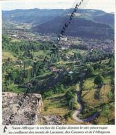 Photo (1987) : SAINT-AFFRIQUE (Aveyron), Le Rocher De Caylus, Confluent Monts De Lacaume, Des Causses Et De L'Albigeois - Vecchi Documenti