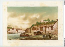 """LITHO. FONVILLE 1851, Imp. BRUNET FIL - 13/ LYON - """"LES CHARTREUX, QUAI DE SERIN, QUAI PEYROLLERIE"""" - Lithographies"""