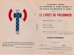WW2 - LIVRET DE PRISONNIER à La CAISSE D'ÉPARGNE - - Documents Historiques