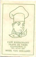 """Hoek Van Holland,  Strandweg,  Café Restaurant """" Frans De Vries """"  (suikerzakje) - Suiker"""