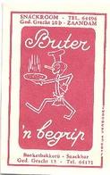 """Zaandam, Ged. Gracht, Snackroom   """" Buter """"      (suikerzakje) - Suiker"""