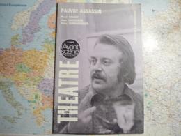 L'avant-scène Théâtre  N°634 (15 Septembre 1978) Pauvre Assassin  / Le Nouveau Né - Livres, BD, Revues