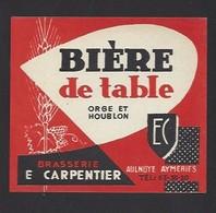Etiquette De  Bière De Table  -  Brasserie E. Carpentier à Aulnoye Aymeries  (59) - Bier