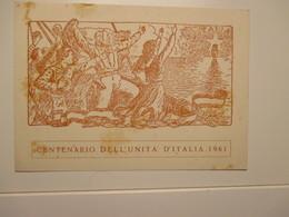 GARIBALDI 1961 Centenario Unità D'Italia  Ass.Naz.le Veterani E Reduci Garibaldini FRATELLANZA GARIBALDINA - Geschiedenis