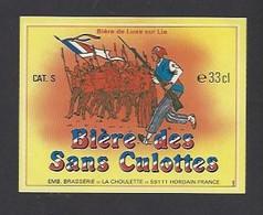 Etiquette De  Bière Ambrée-  Des Sans Culottes  33 Cl -  Brasserie La Choulette  à  Hordain (59) - Beer