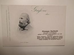 GARIBALDI Giuseppe Edizione Tedesca Italienischer Freibeitskampfer Das Grosse Jahrhundert Serie N N. 447 GRUSS - Geschiedenis