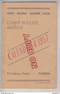 Au Plus Rapide Calendrier 1957 Comité Bouliste De L'Ardèche 12 Rue F Pasteur Aubenas Publicité Pastis Pec Boule - Bocce