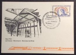 CM811 Gare T.G.V. Le Creusot Montchanin Montceau Girot 50ème Anniv S.P.C. Bourgogne  Franche Comté Carte Maximum T 2257 - Maximum Cards