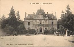 56 - PLOERMEL - L'HÔTEL DE VILLE - Ploërmel